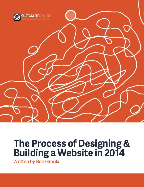 The Process of Designing & Building a Website in 2014