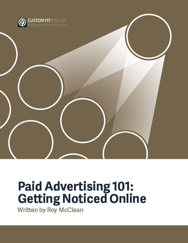 Paid Advertising 101: Getting Noticed Online