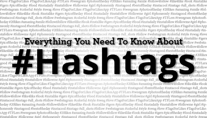 Tips Tricks About Using Hashtags
