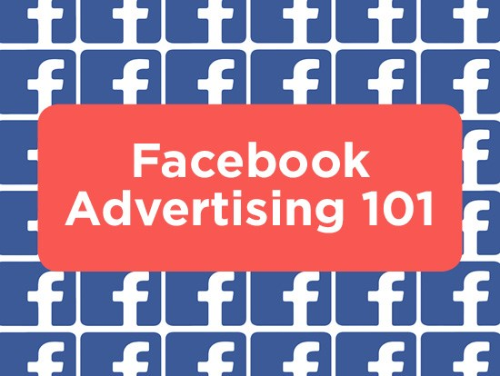 Facebook Advertising 101: Targeting, Ads and Formats, Objectives, Tools, Offers