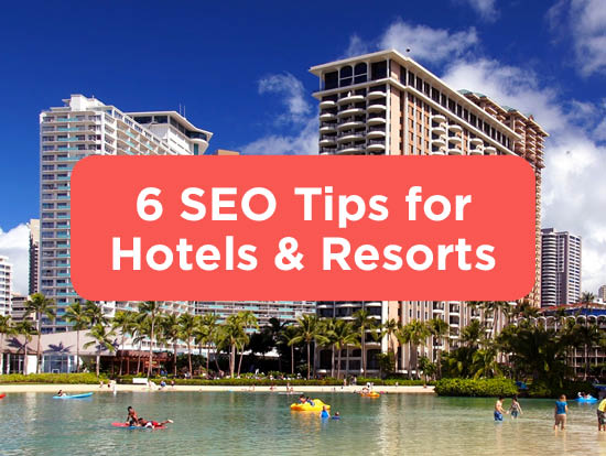 SEO Hotel Resort Tips Tricks