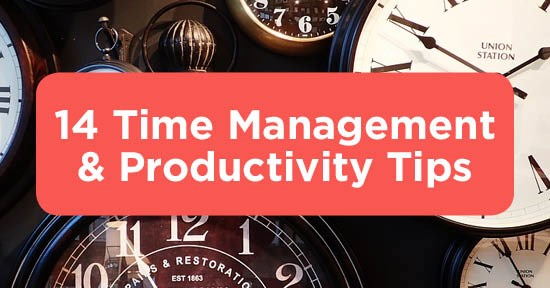 Be More Productive With These 14 Time Management Tips