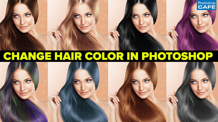 Photoshop tutorial - Change Hair Colour