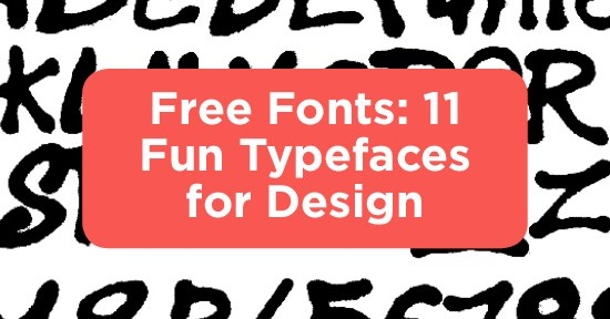 Free Fonts: 11 Fun Typefaces for Design