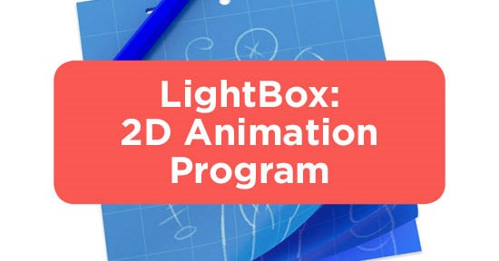 LightBox: An Easy 2D Animation Program