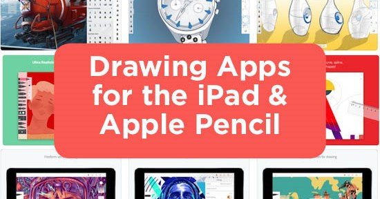 Drawing Apps for the iPad & Apple Pencil