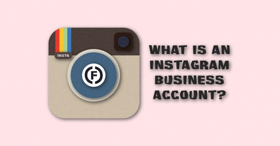 What Is An Instagram Business Account And Do You Need One?